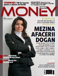 Begun Dogan, cea care a adus grupul media in Romania, intr-una din ralele aparitii in media, pe coperta MONEY EXPRESS (click pe imagine pentru a citi articolul)